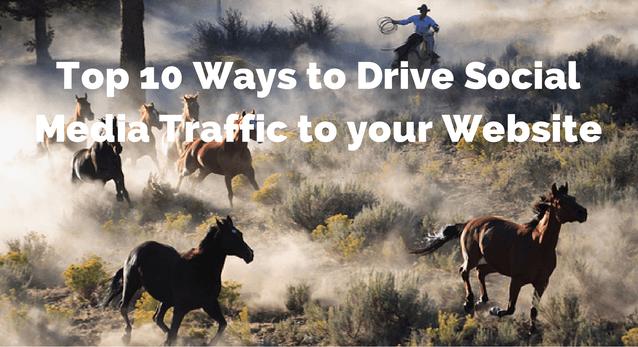 Top 10 Ways to Drive Social Media