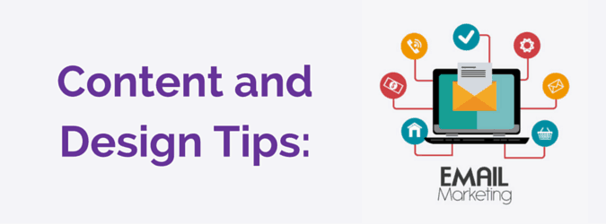 Content and Design Tips- Email Marketing