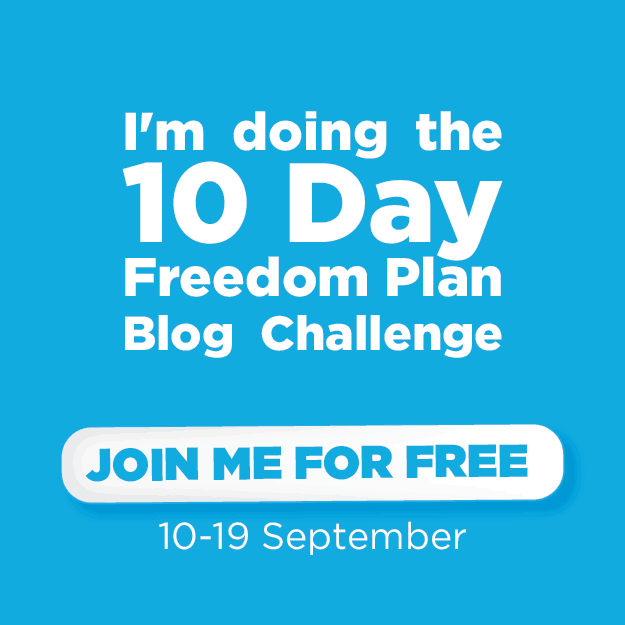 10 Day Freedom Plan Blog Challenge