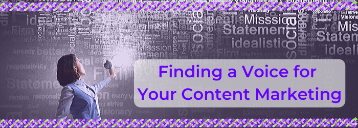 Finding a voice for your content marketing